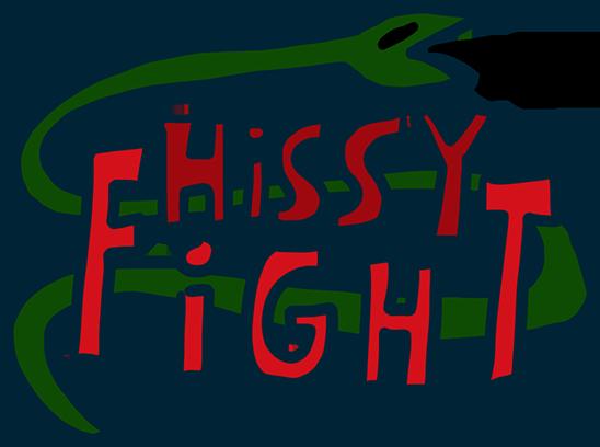 HISSY FIGHT