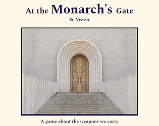 At the Monarch's Gate