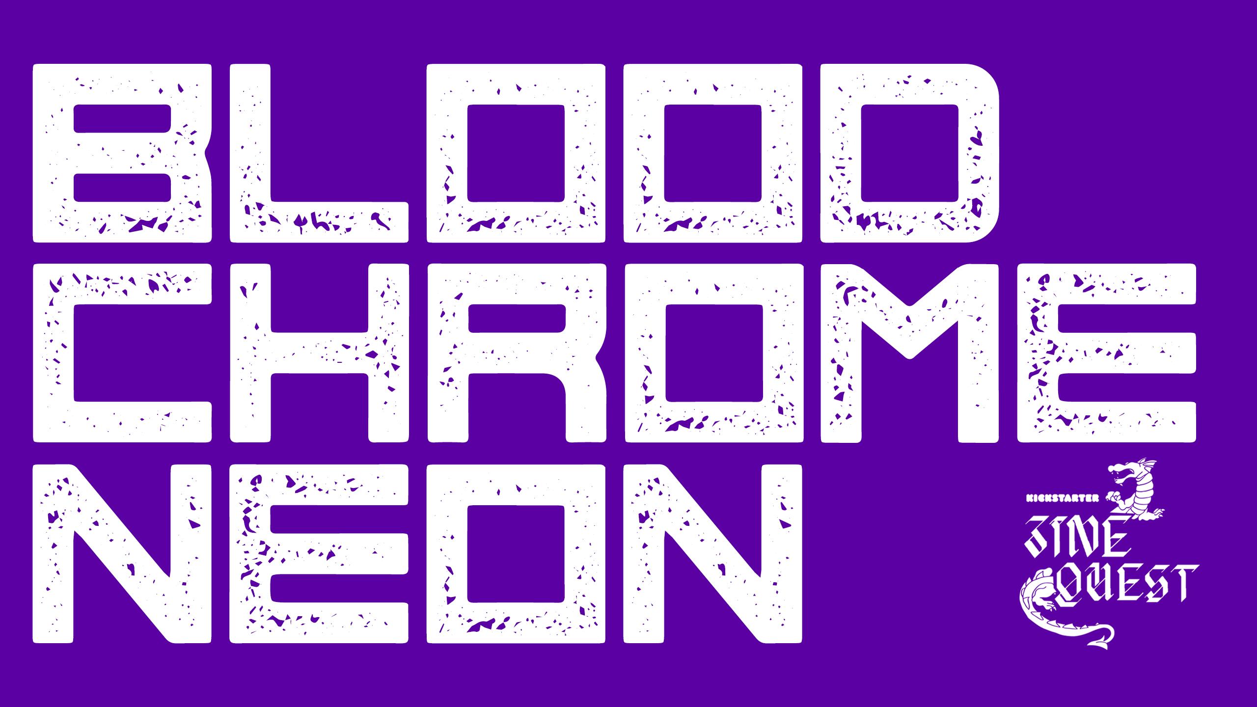 BLOOD CHROME NEON