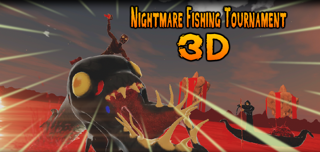Nightmare Fishing Tournament 3D