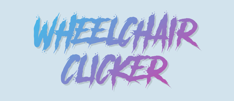 Wheelchair Clicker