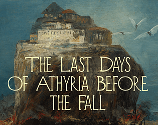 The Last Days of Athyria Before the Fall