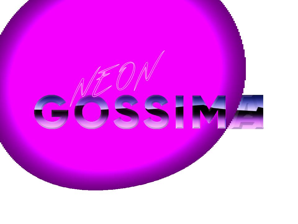 NEON GOSSIMA
