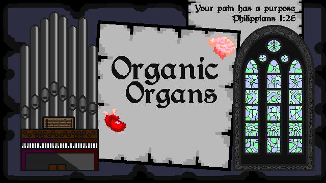 Organic Organs
