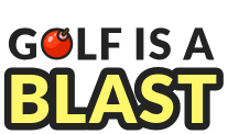 Golf is a blast