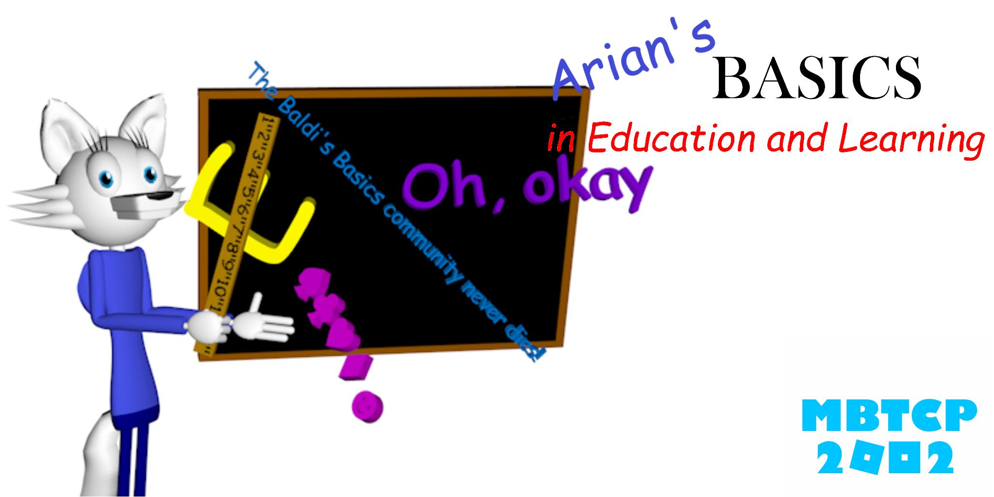Arian's Basics (Baldi's Basics 1.4.3 mod)