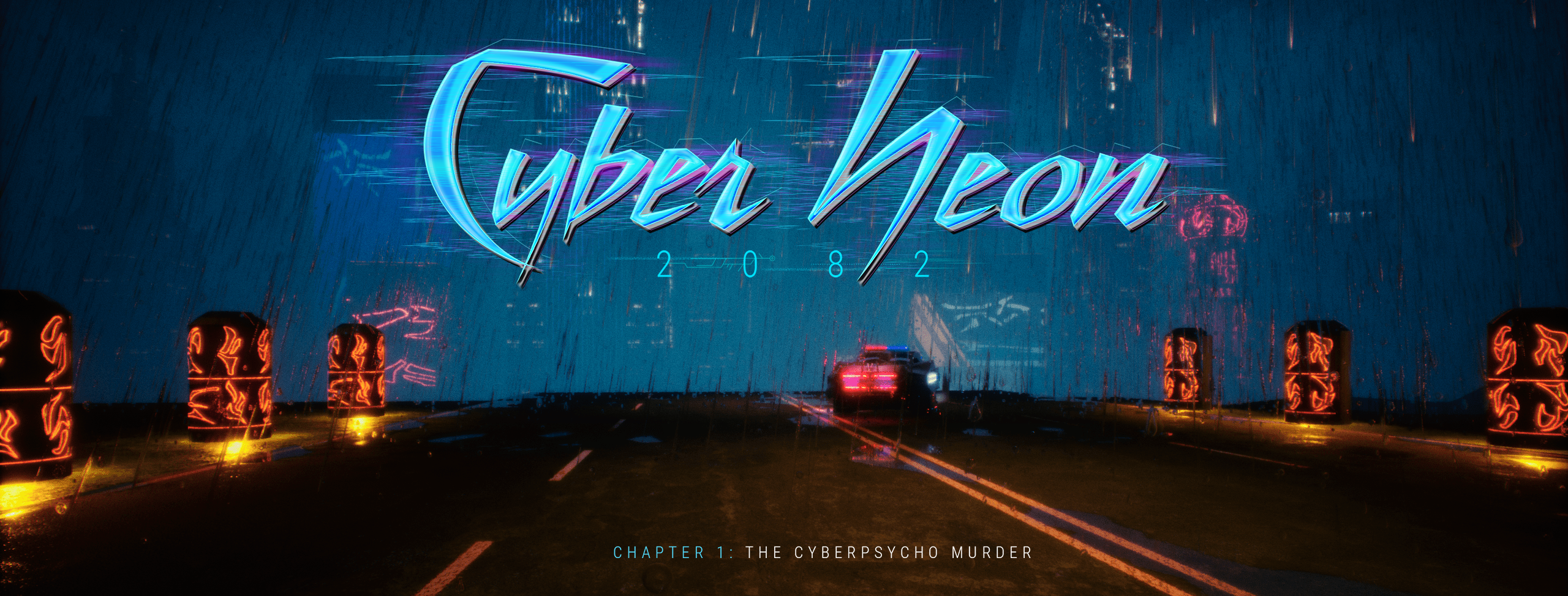 CyberNeon 2082 – Chapter 1: The CyberPsycho Murder