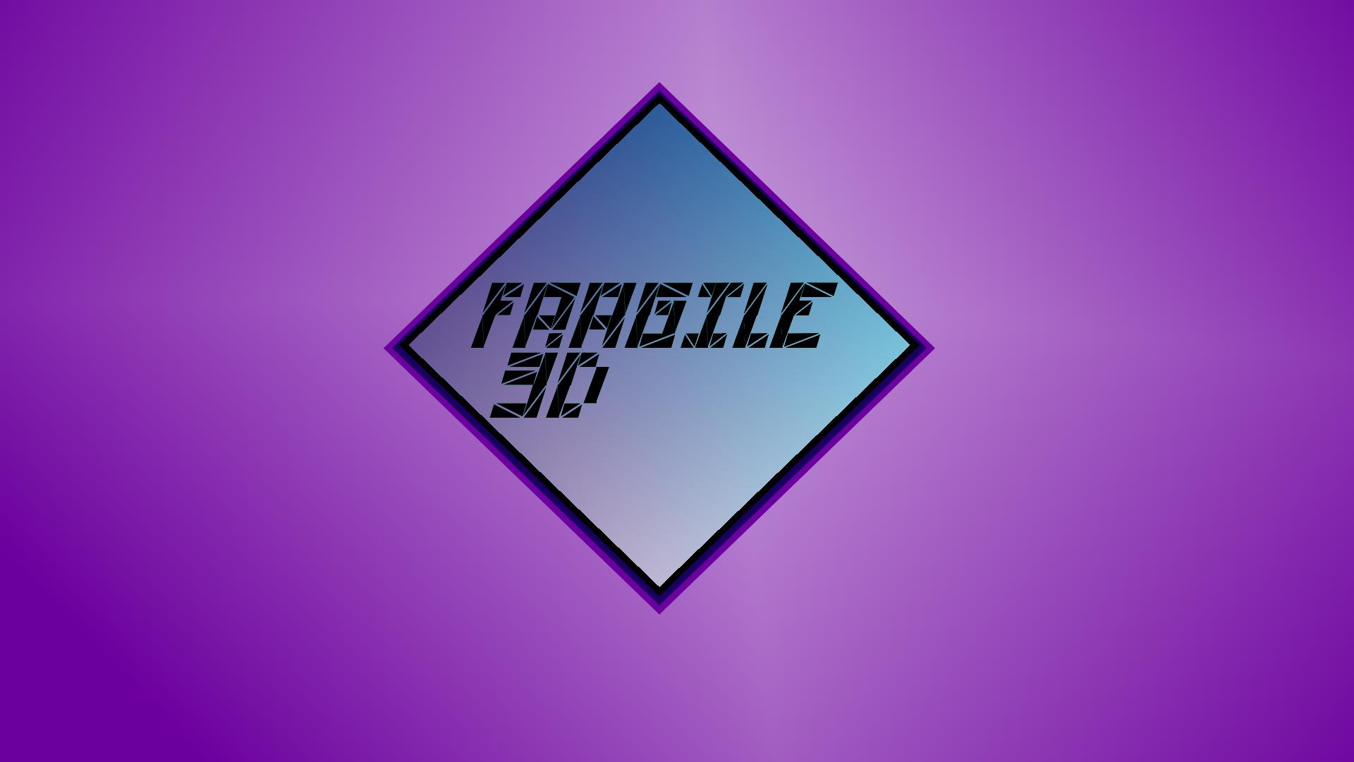 Fragile3D