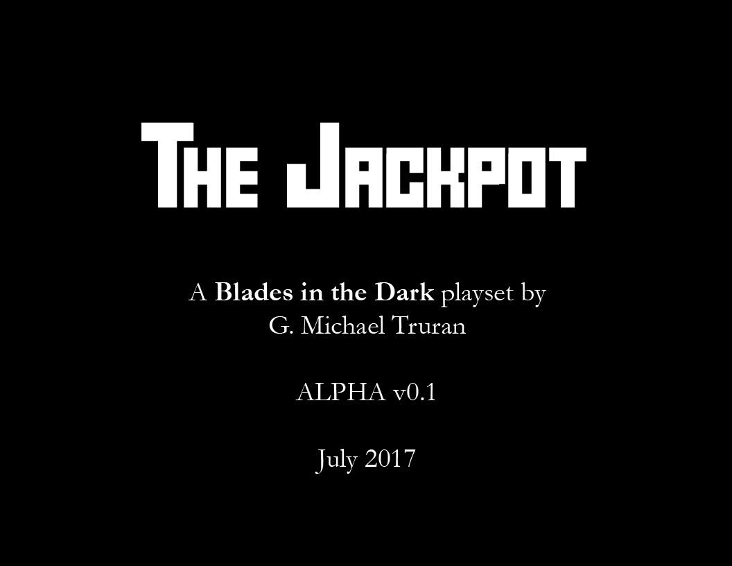 Dull Blades: The Jackpot