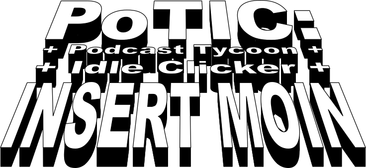 Podcast Tycoon Idle Clicker - INSERT MOIN