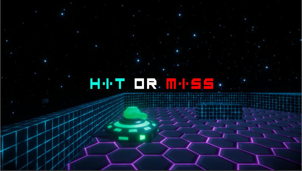Hit or Miss