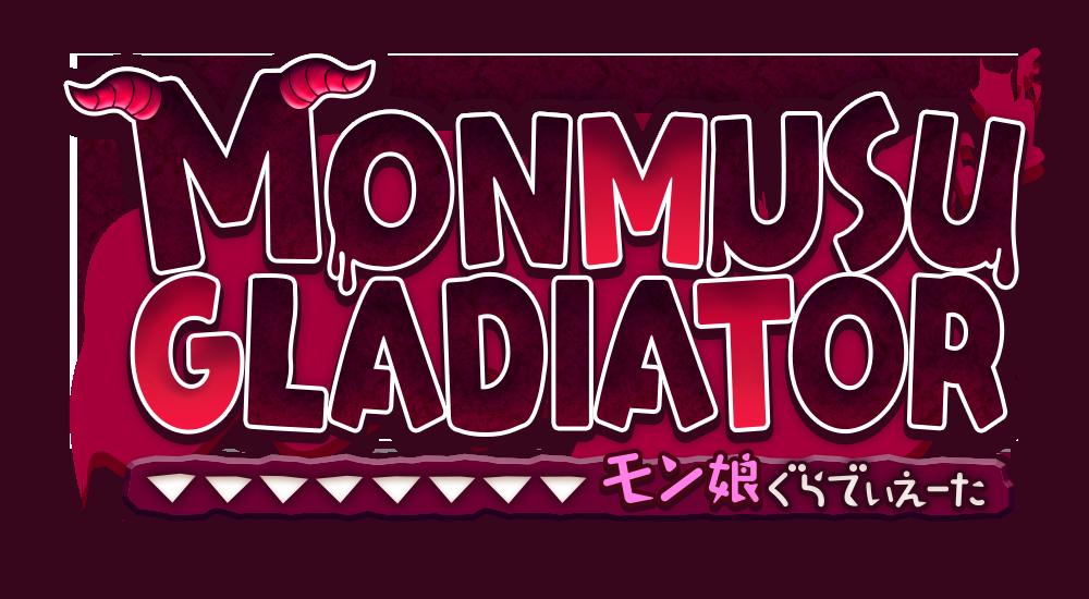 MONMUSU Gladiator