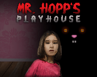 Mr. Hopp's Playhouse [Free] [Survival] [Windows]