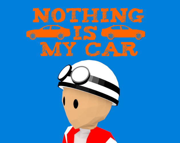 Nothing is my car