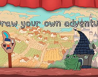 Draw Your Own Adventure [Free] [Adventure] [Windows]