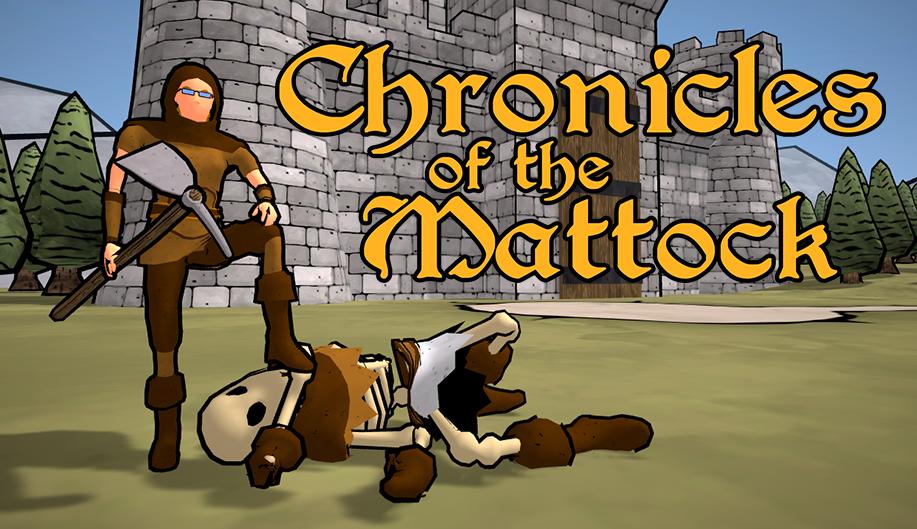 Chronicles of the Mattock
