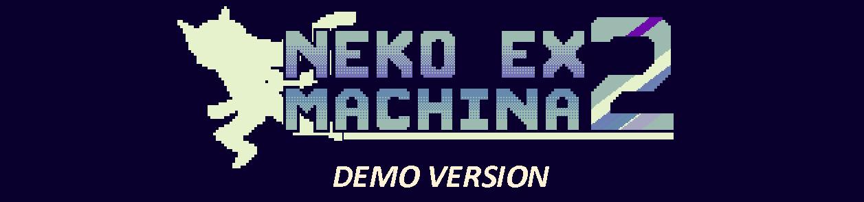 Neko Ex Machina 2 - DEMO