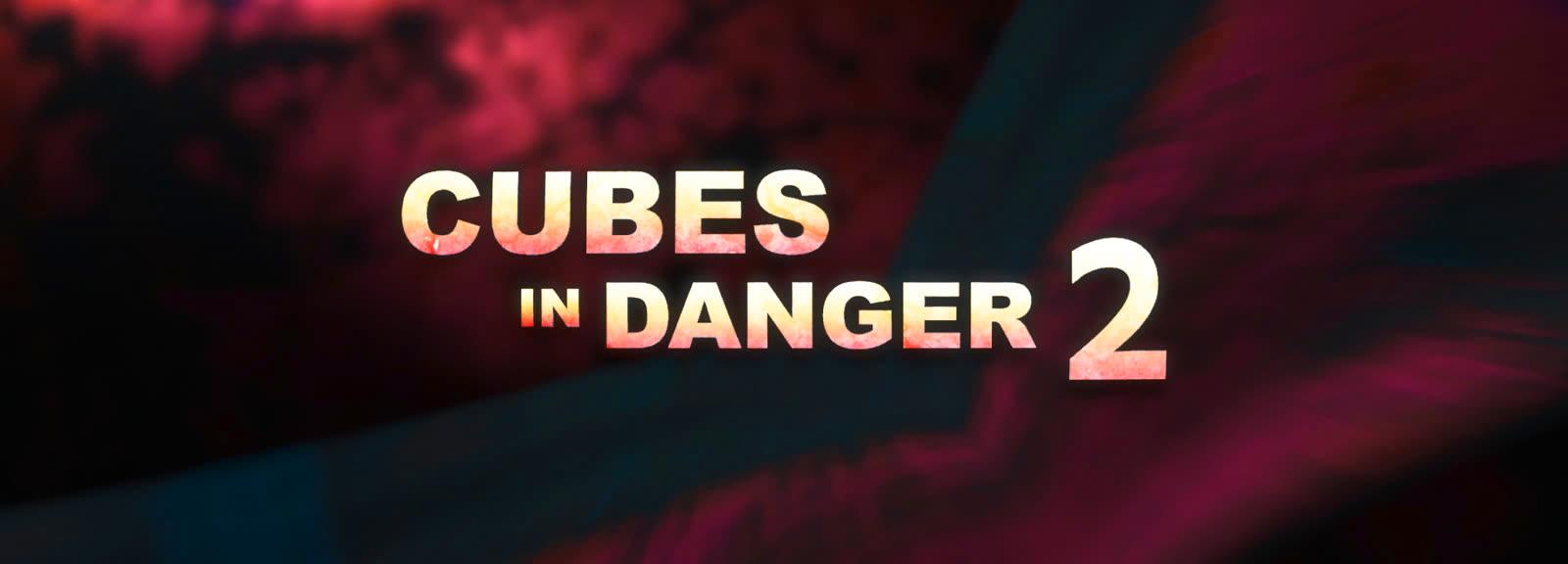 Cubes In Danger 2