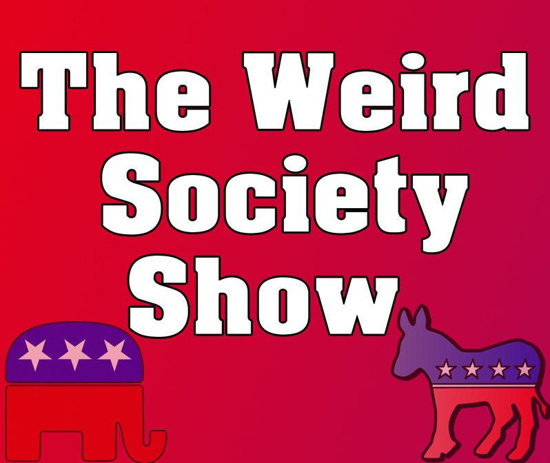 The Weird Society Show