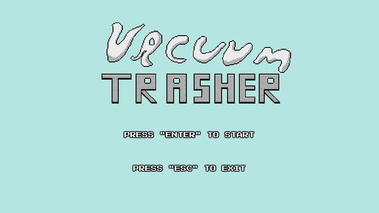 Vacuum Trasher