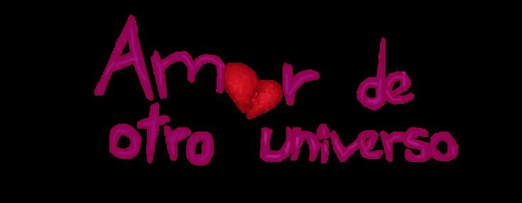 Amor de otro universo