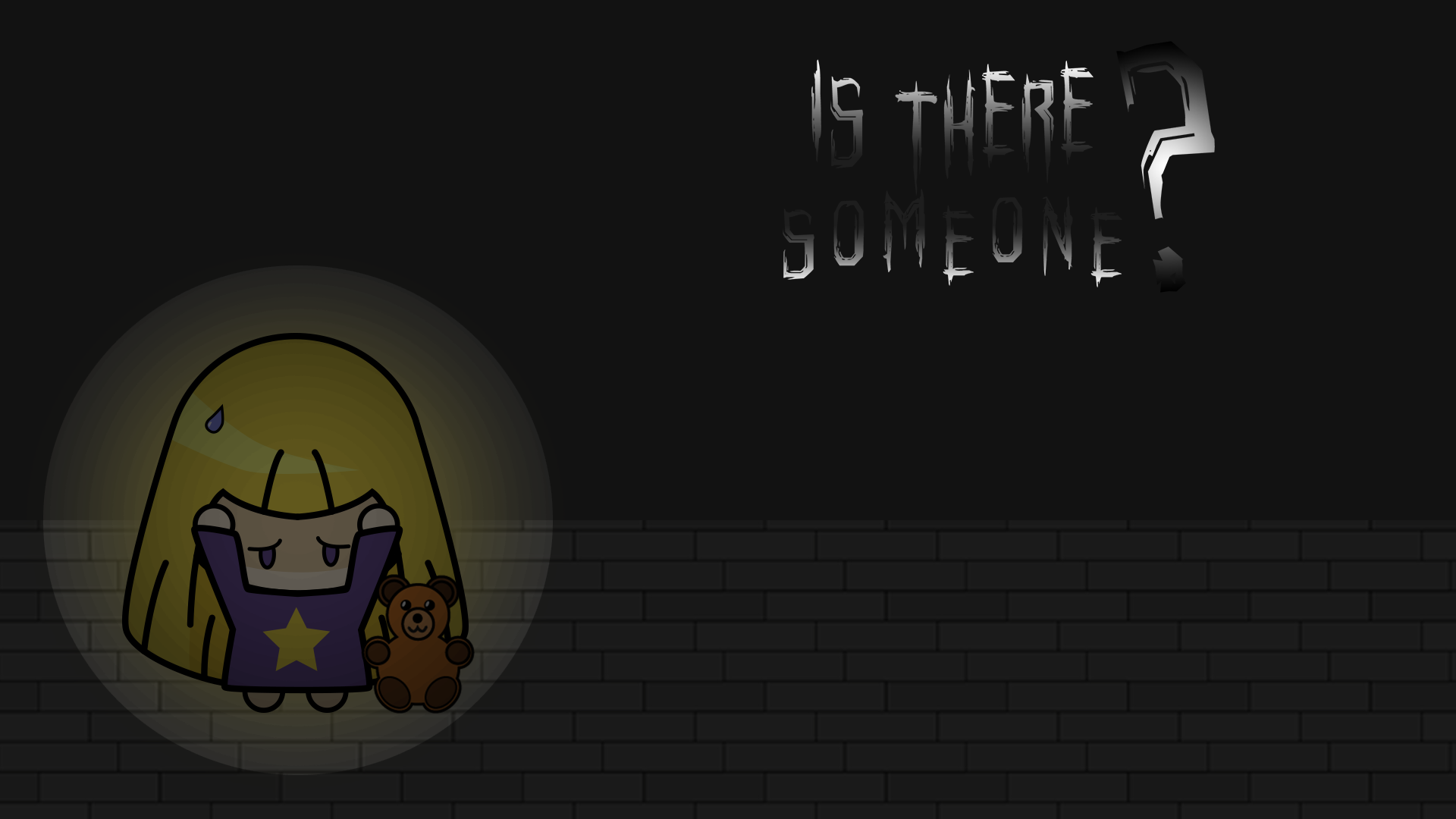 Is There Someone ?