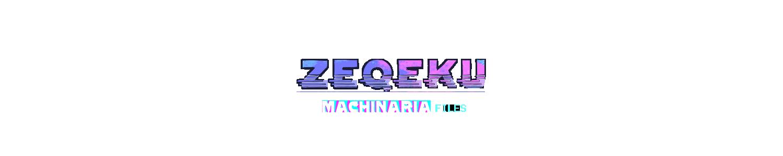Zeqeku - Machinaria files