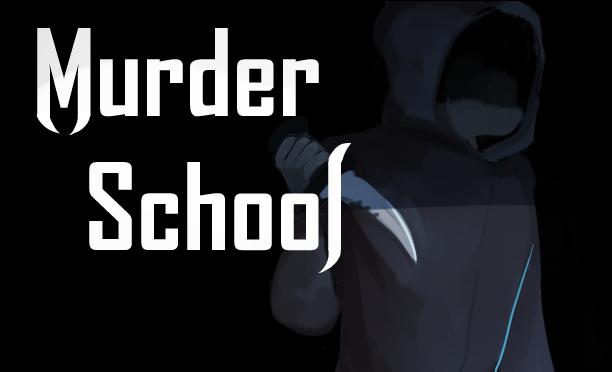 Murder School