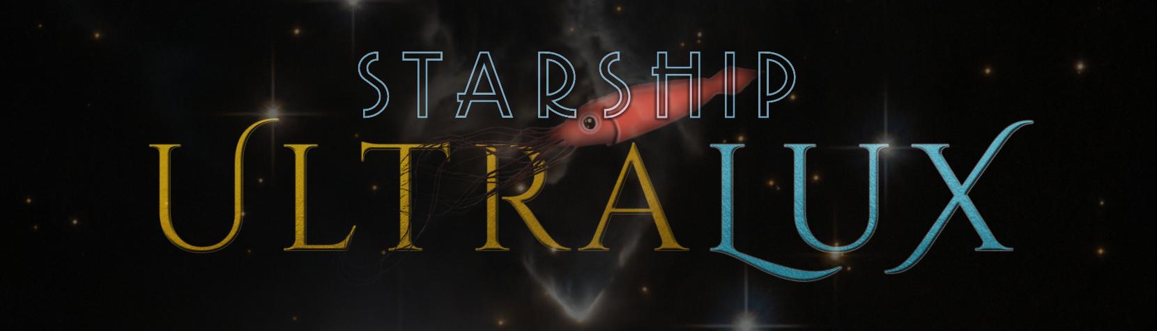 Starship UltraLux