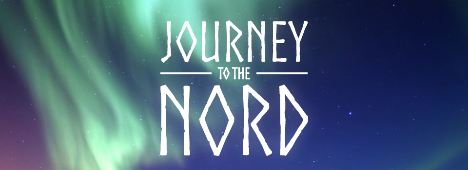 Journey to the Nord (Working Title)