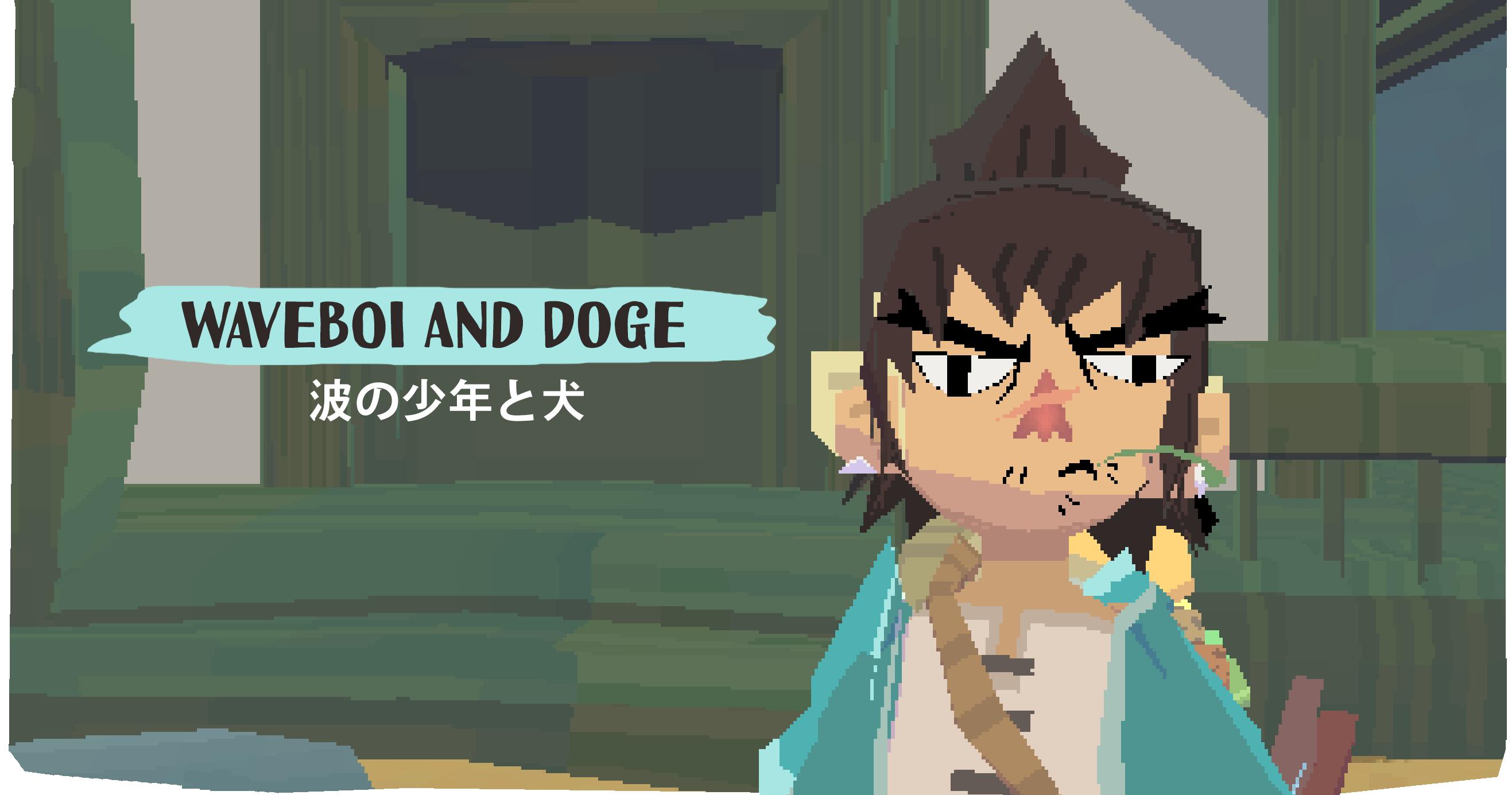 Waveboi and Doge