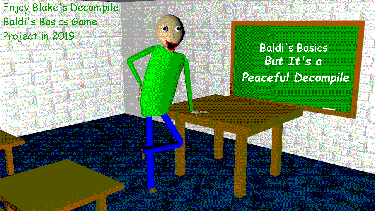 Baldi's Basics but It's a Peaceful Decompile