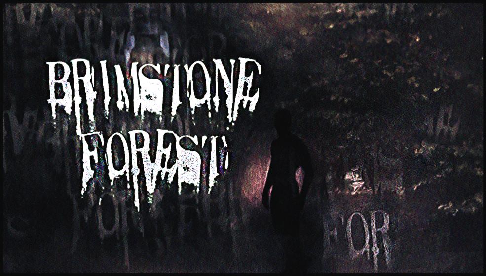 Brimstone Forest: VR Demo