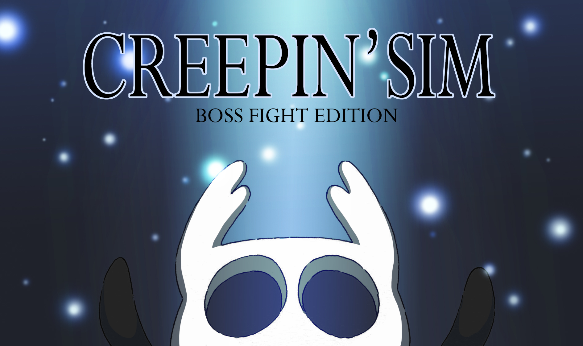 Creepin Sim - Boss Fight Edition
