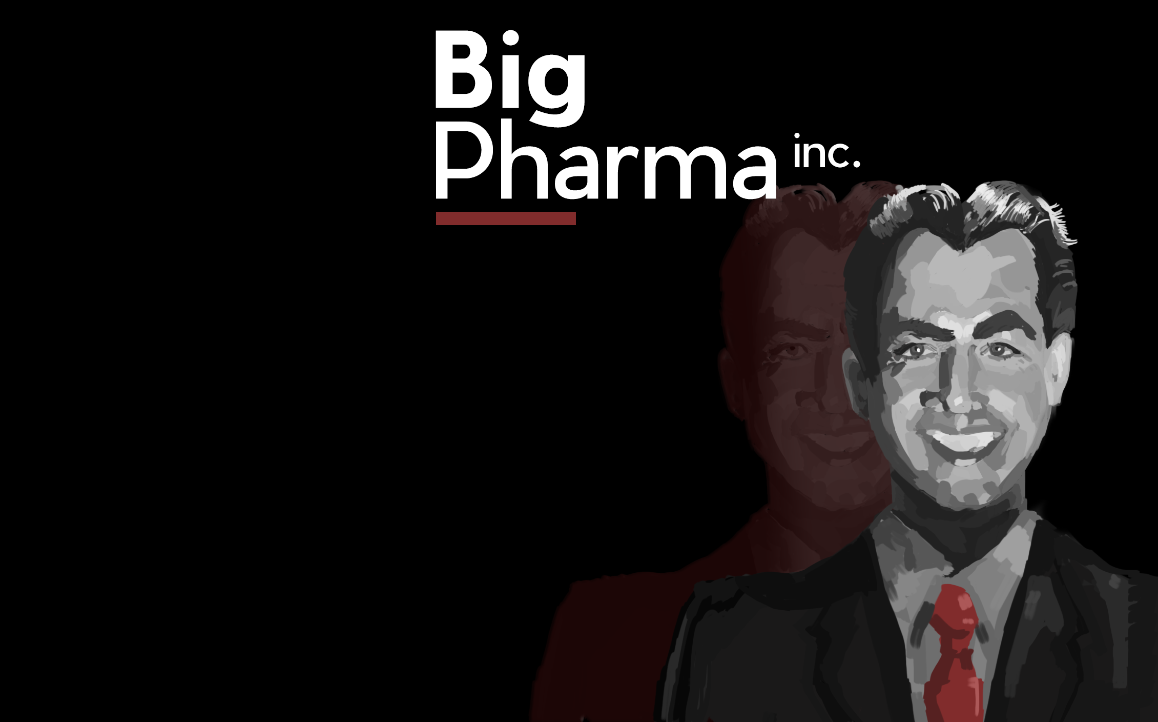 Big Pharma Inc.