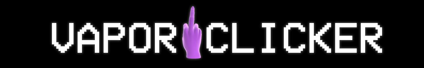 VaporClicker