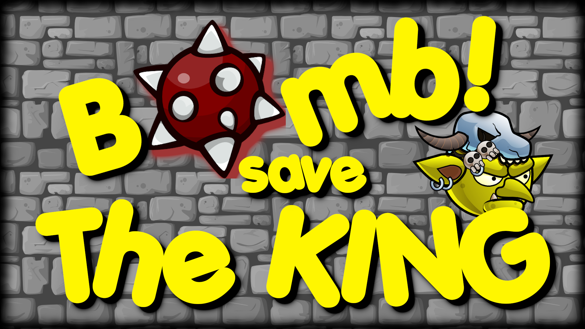 Bomb! save The King