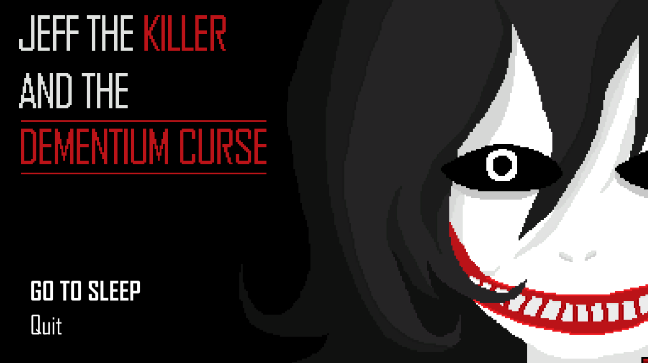 Jeff the Killer and the Dementium Curse