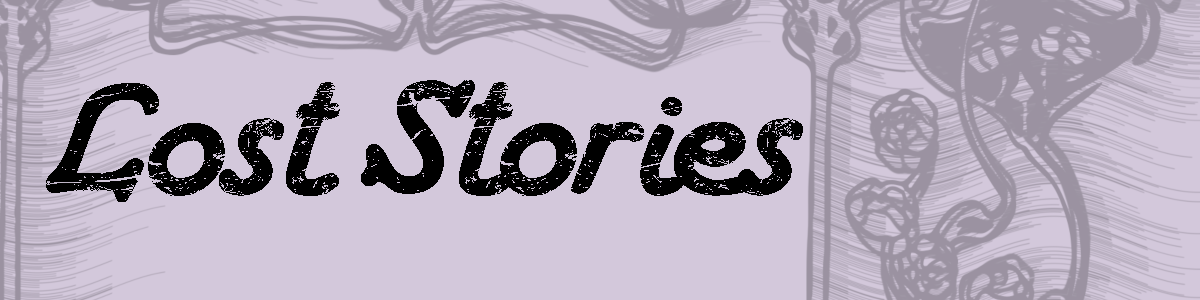 Lost Stories