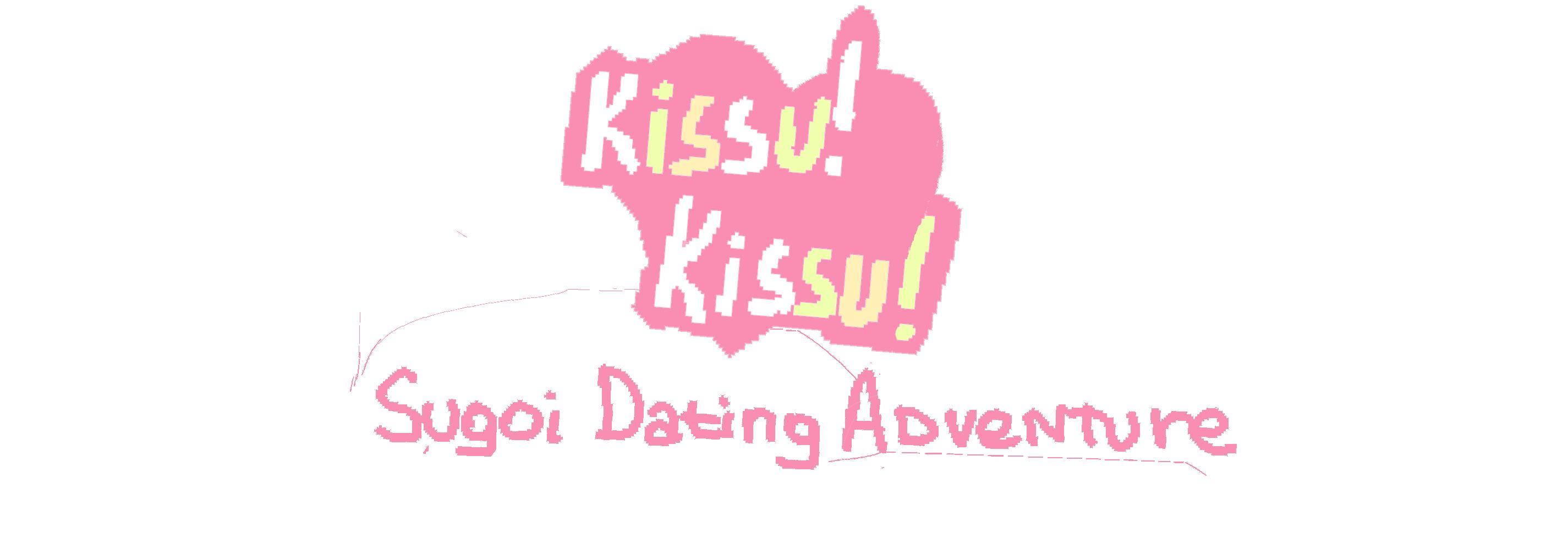 Kissu! Kissu! Sugoi Dating Adventure