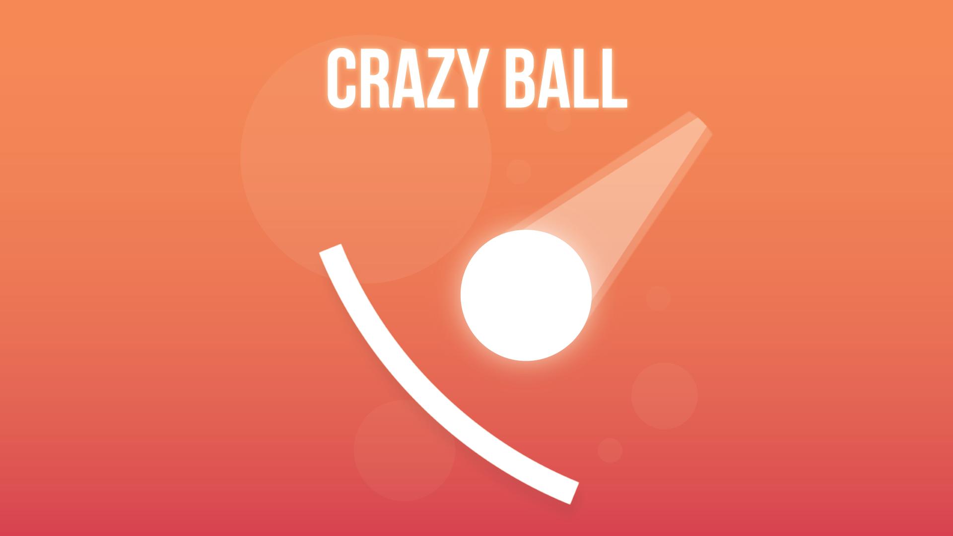 Crazy Ball •
