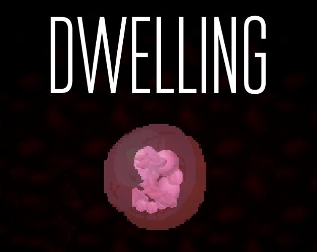 Dwelling -- Part 0