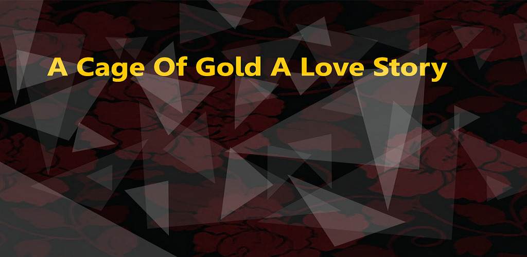A Cage of Gold A Love Story Episode 01