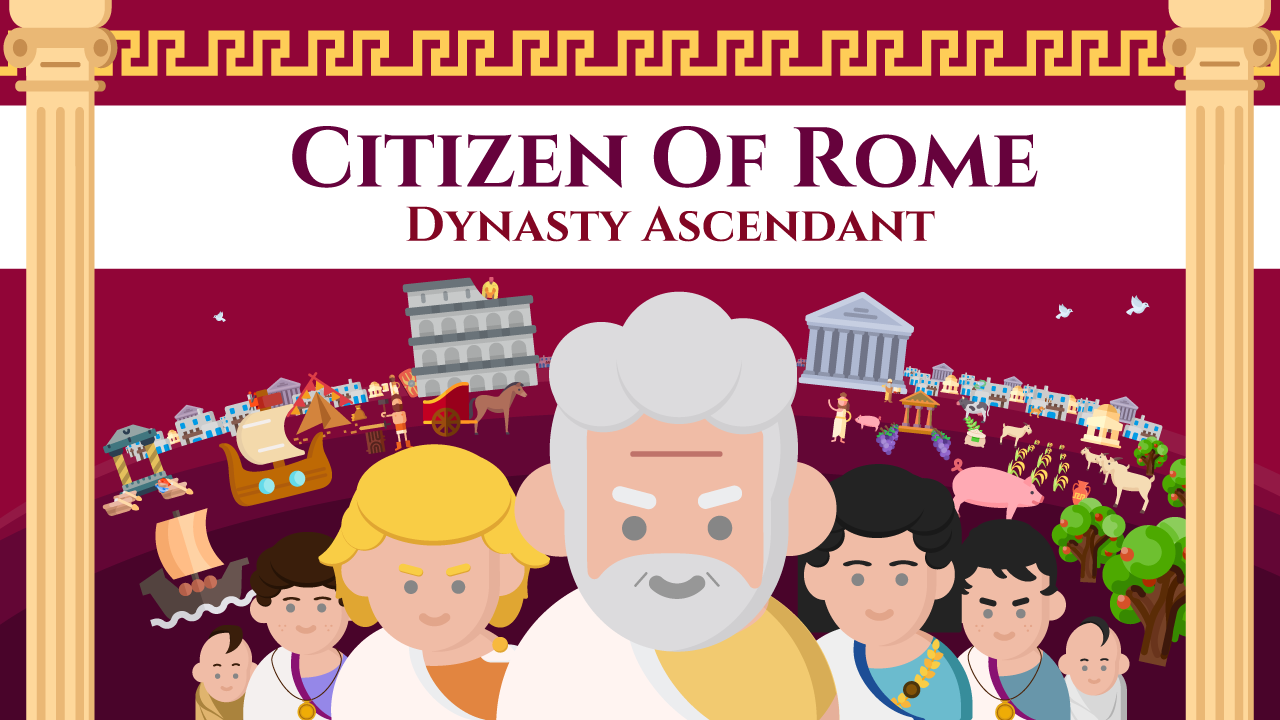 Citizen of Rome - Dynasty Ascendant