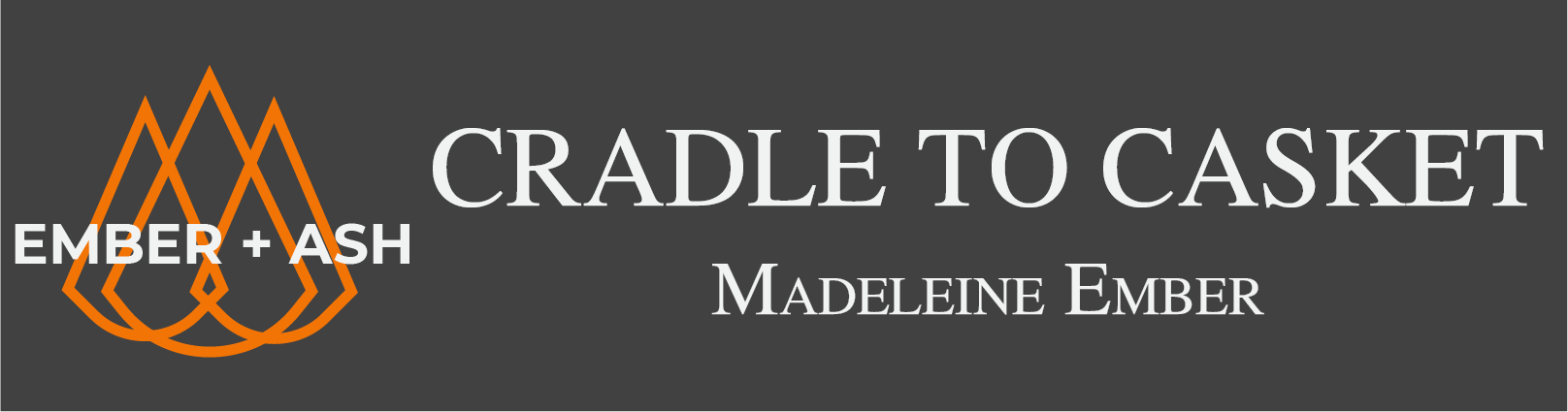 Cradle to Casket by Madeleine Ember: A Game of Mourning for Esoteric by Jay Dragon