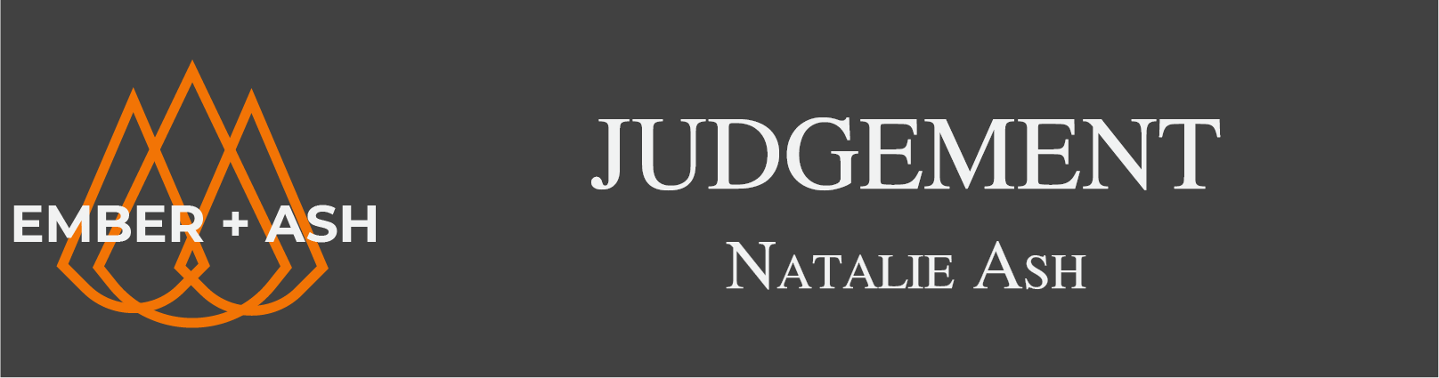 Judgement by Natalie Ash: A Game of Mourning for Esoteric by Jay Dragon