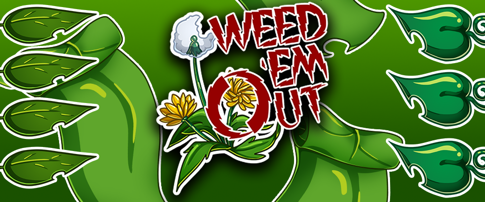 Weed 'Em Out