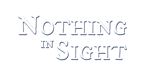 Nothing In Sight