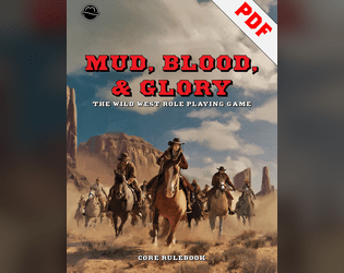 Mud, Blood, & Glory