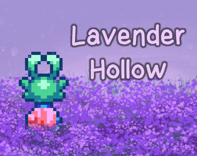 Lavender Hollow (Demo!)